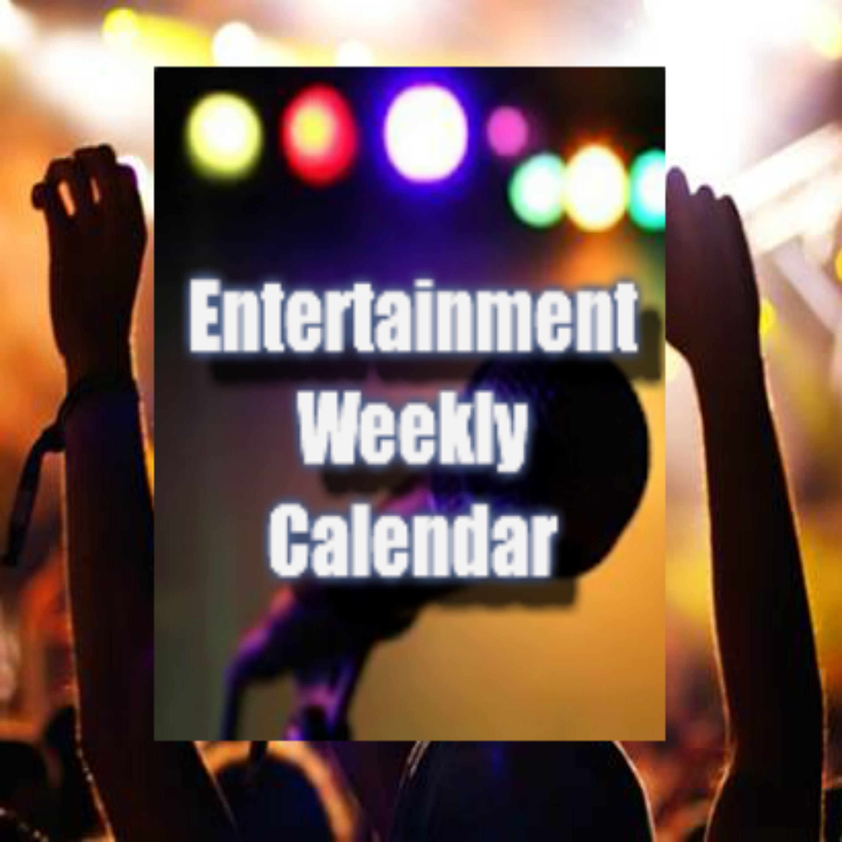 Entertainment-Events-live music-Weekly-Calendar1
